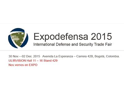 ULIRVISION willing to Meet You at Bogota - Expodefensa2015